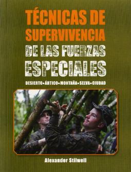 Portada de Técnicas de supervivencia de las Fuerzas Especiales