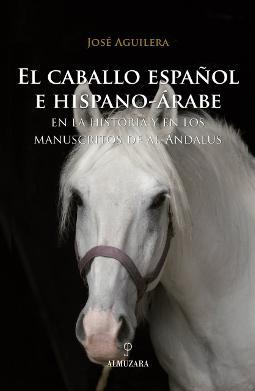 Portada de El caballo español e hispano-árabe