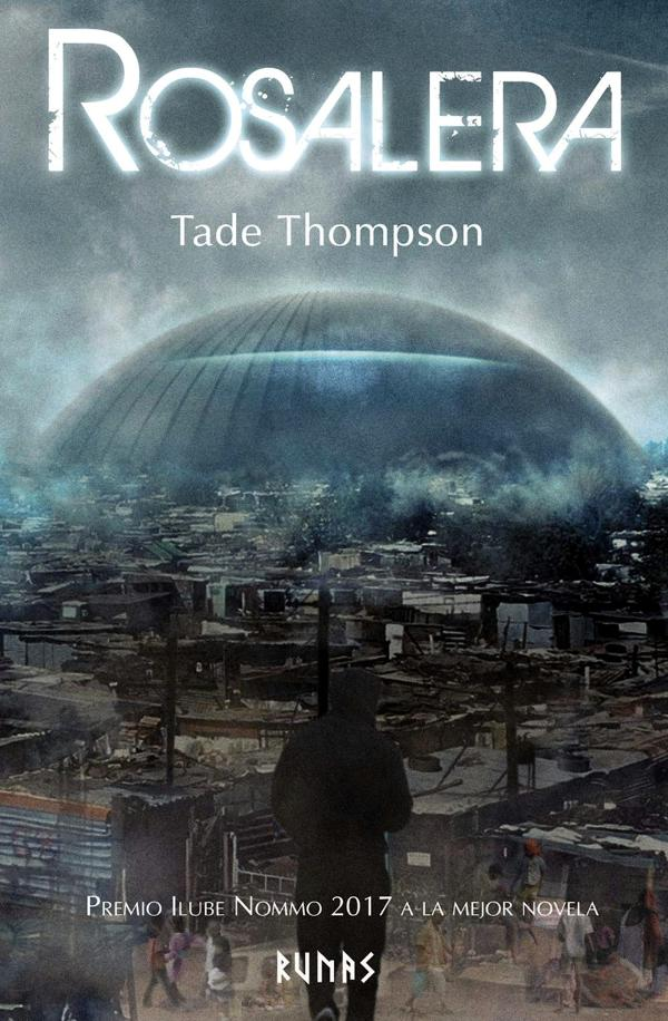 Portada de Rosalera de Tade Thompson