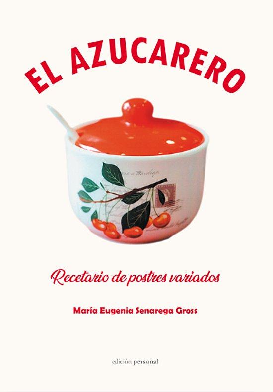 Portada de El azucarero de María Eugenia Senarega Gross