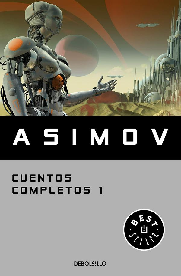 Portada de Cuentos completos de Isaac Asimov