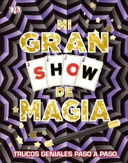 Portada de Mi gran show de magia