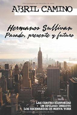 Portada de Hermanos Sullivan pasado, presente y futuro