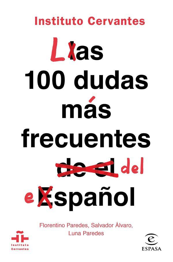 Portada de Las 100 dudas más frecuentes del español
