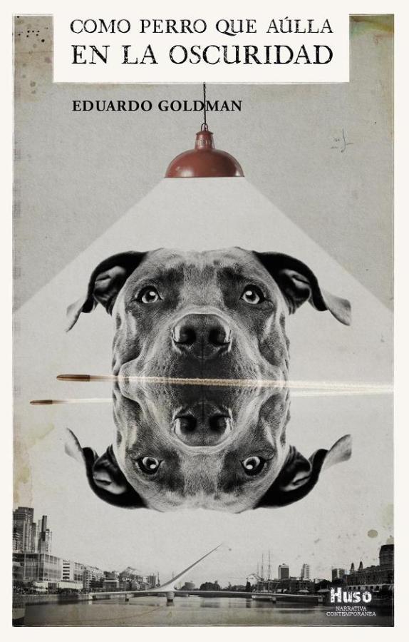 Como perro que aúlla en la oscuridad