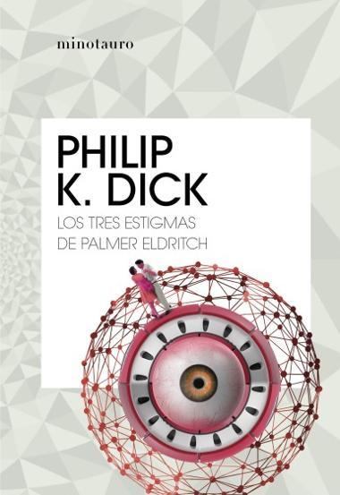 Portada de Los tres estigmas de Palmer Eldritch
