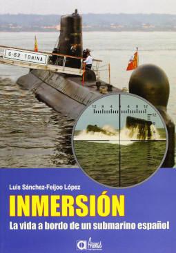 Portada de Inmersión la vida a bordo de un submarino español