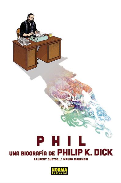 Portada de Phil una Biografía de Philip K Dick