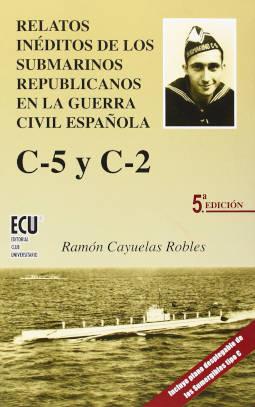 Portada de Relatos inéditos de los submarinos republicanos en la Guerra Civil española