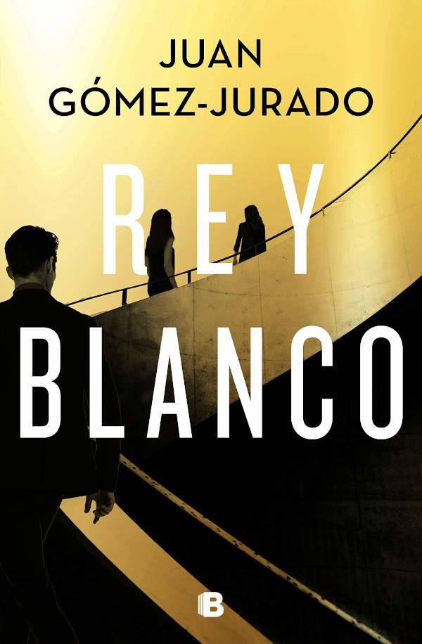 ortada de Rey Blanco de Juan Gómez-Jurado
