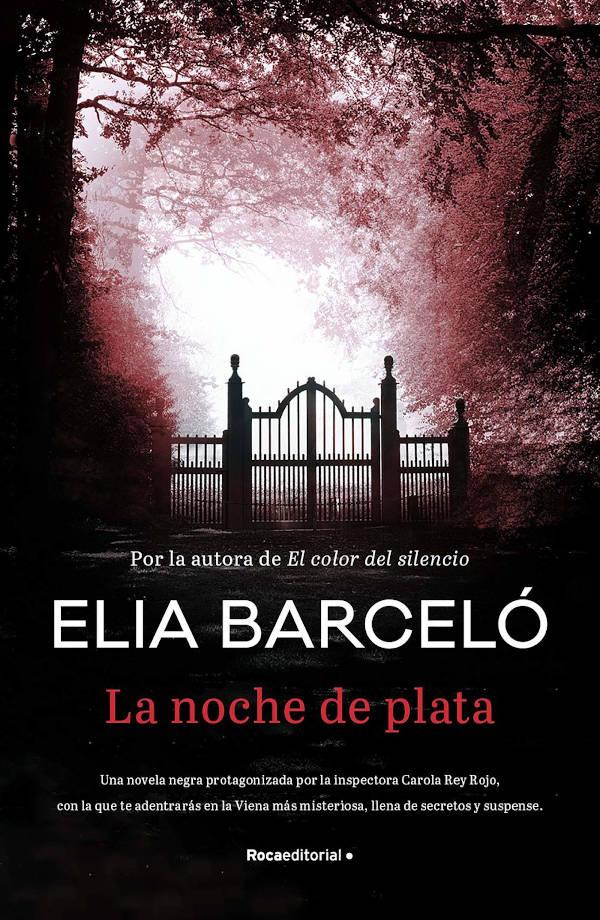 ortada de La noche de plata de Elia Barceló