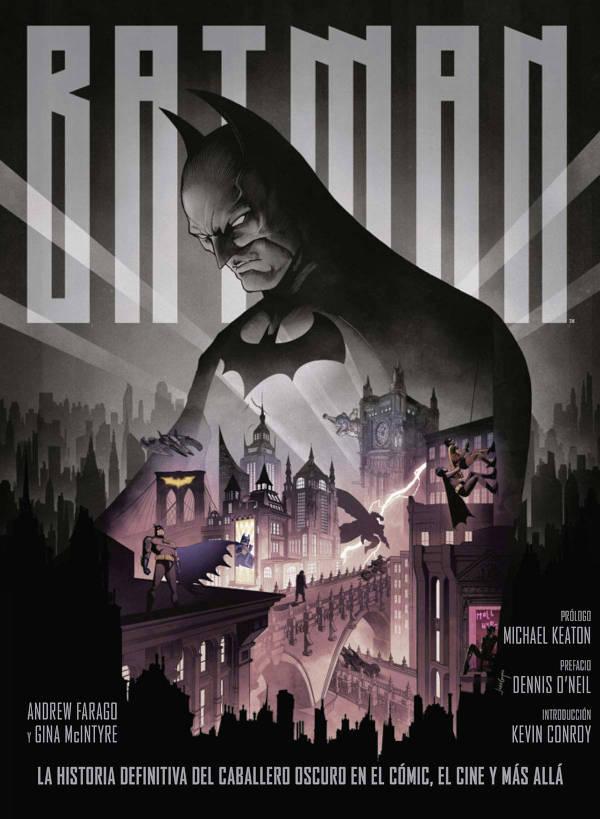 Portada de Batman, la historia definitiva del Caballero Oscuro en el cómic, el cine y más allá