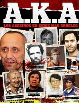 Portade de AKA los asesinos en serie más crueles