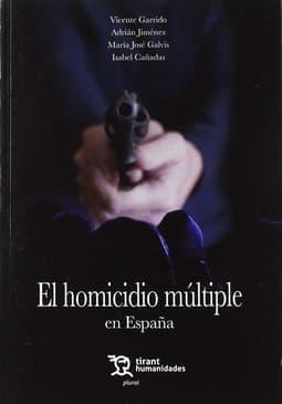 Portada de El homicidio múltiple en España