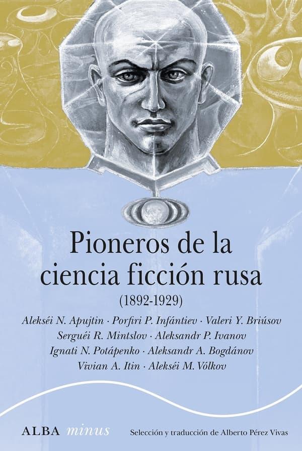 Portada de Pioneros de la ciencia ficción rusa