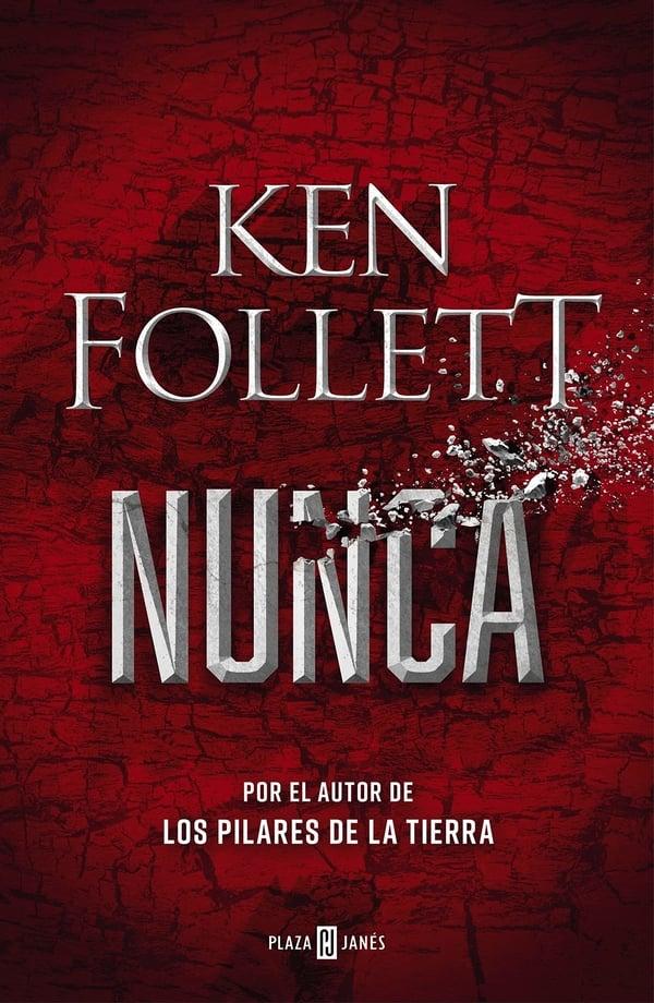 Portada de Nunca de Ken Follett